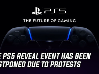 Sony has postponed the PS5 reveal event due to nationwide protests, and more Gaming news