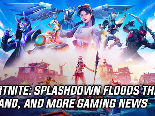 Fortnite Chapter 2 - Season 3 - Splashdown Floods The Island, and more Gaming News