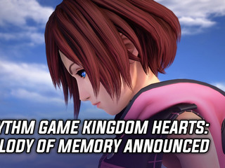 Square Enix announces Kingdom Hearts: Melody of Memory rhythm game