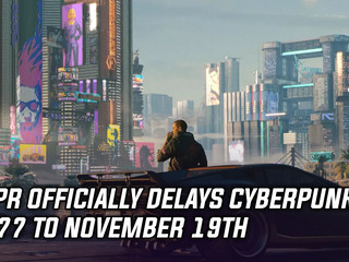 Cyberpunk 2077 officially delayed to November 19th