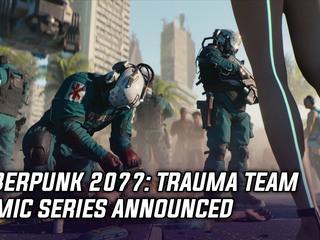 Cyberpunk 2077 Trauma Team comic series announced