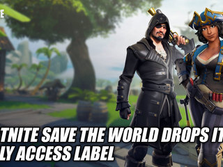 Fortnite Save The World Drops Its Early Access Label