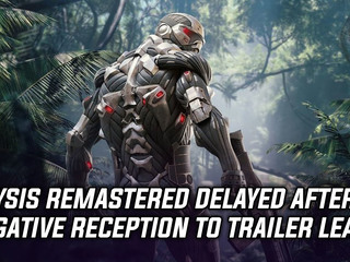 Crytech delays Crysis Remastered after negative trailer feedback