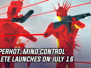 SUPERHOT: Mind Control Delete releasing on July 16