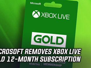 Microsoft has stopped selling their 12-month Xbox Live Gold Subscription