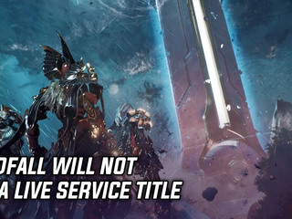 Godfall will not be a live service game