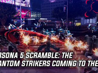 Persona 5 Scramble: The Phantom Strikers coming to the US