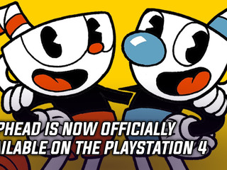 Cuphead was announced and released on the PlayStation 4