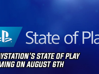 PlayStation's State of Play coming on August 6th