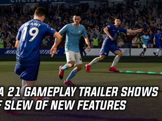 New FIFA 21 gameplay trailer showcases slew of new features