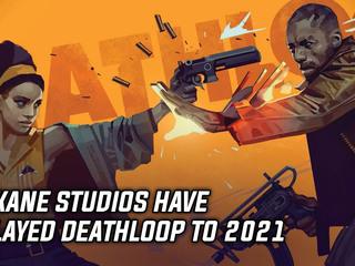 Arkane Studios have officially delayed Deathloop to 2021