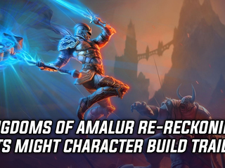 Kingdoms of Amalur Re-Reckoning trailer showcases Might character builds