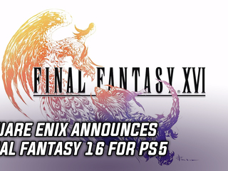 Square Enix announces Final Fantasy 16 for PS5