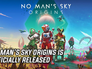 No Man's Sky Origins is officially released