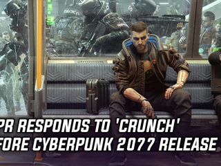 CDPR responds to 'crunch' before Cyberpunk 2077 release