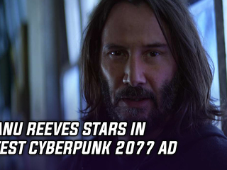 Keanu Reeves stars in latest Cyberpunk 2077 ad