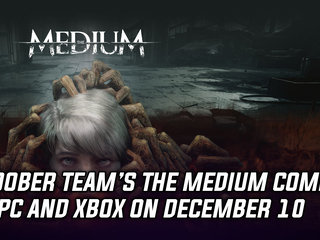 Bloober Team's The Medium is releasing on December 10, 2020