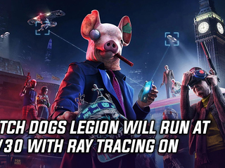 Watch Dogs Legion to run at 4K/30fps with Ray Tracing on next-gen consoles