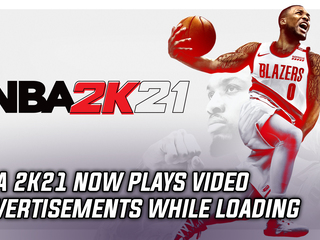 NBA 2K21 now plays advertisements during loading screens