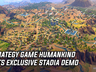 Humankind gets a free Stadia-exclusive demo