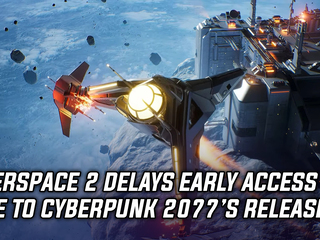EVERSPACE 2 early access delayed due to Cyberpunk 2077