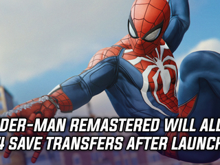 Spider-Man Remastered getting PS4 save transfers