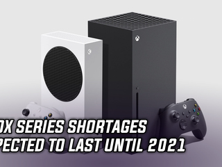 Xbox Series shortages expected to last until 2021