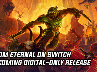 Doom Eternal on Switch becoming digital-only release