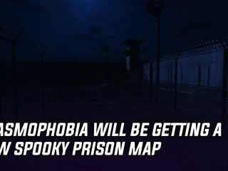 Phasmophobia developer teased a Prison level