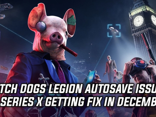 Watch Dogs Legion autosave bug on Series X getting a fix in December