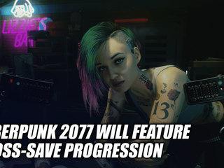 Cyberpunk 2077 Will Feature Cross-Save Progression Across Console Generations