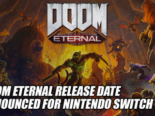 DOOM Eternal Release Date Announced For Nintendo Switch