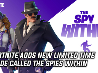 Fortnite adds new Limited Time Mode The Spy Within