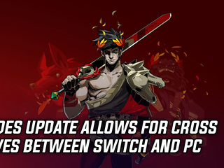 Hades update adds cross-saves between Switch and PC