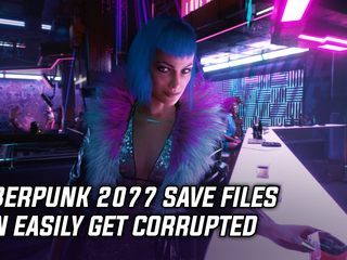 Cyberpunk 2077 save files can easily get corrupted
