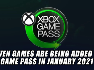 Game Pass getting seven more games in January 2021