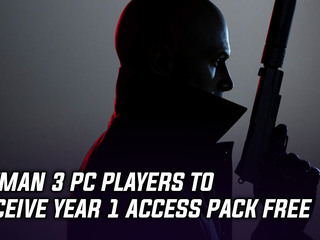 Hitman 3 PC players to receive Year 1 Access pack free