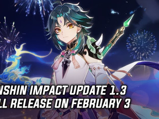 Genshin Impact update 1.3 is going live on February 3