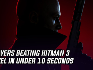 Players beating Hitman 3 level in under 10 seconds