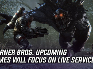 Warner Bros. upcoming games will focus on live service