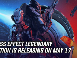 Mass Effect Legendary Edition releasing on May 14, 2021