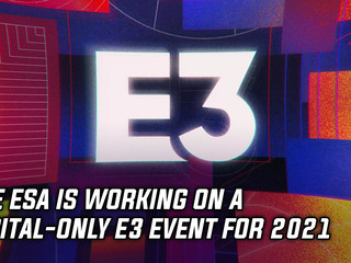 The ESA working on a digital-only E3 2021 event