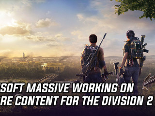 The Division 2 to get more content later this year