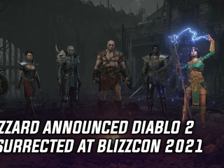 Diablo 2 Resurrected announced for all platforms in 2021