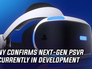 Sony confirmed next-gen PSVR is in development