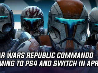 Star Wars Republic Commando releasing on PS4 and Switch