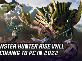 Monster Hunter Rise is coming to PC in 2022