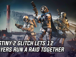 Destiny 2 glitch is allowing 12 players to run raids together