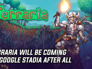 Terraria will be coming to Google Stadia after all