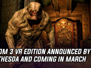 Doom 3 VR Edition Announced by Bethesda